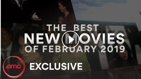 movie 2019 amc THE BEST NEW MOVIES IN FEBRUARY AMC Theatres 2019