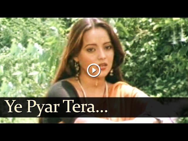 Ye Pyar Tera - Bhool Songs - Mahender Kapoor & Dilraj Kaur