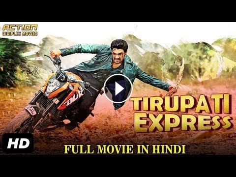 Tirupati Express 2018 New Released Full Hindi Dubbed Movie Full